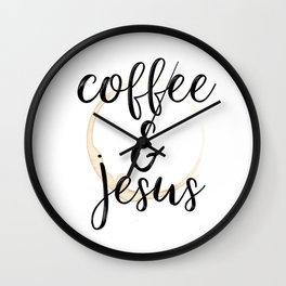 Coffee and Jesus Wall Clock