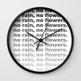 No Rain No Flowers Quote, Life Quotes, Large Printable Photography, Wall Art Print Decor Wall Clock