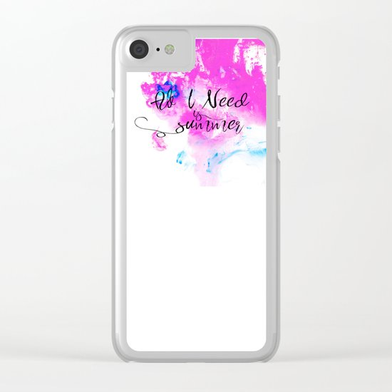 All I need is summer Clear iPhone Case