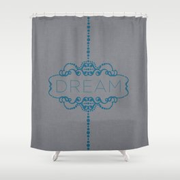 Dream in Teal Shower Curtain