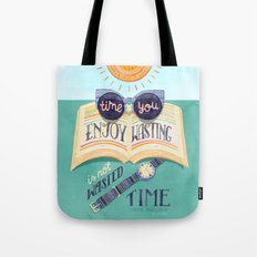 Enjoy Your Time Tote Bag