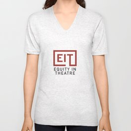 Equity in Theatre Unisex V-Neck