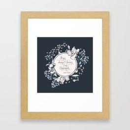 It has always been forever for me Sassenach. Jamie Fraser Framed Art Print