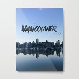 Vancouver land Metal Print