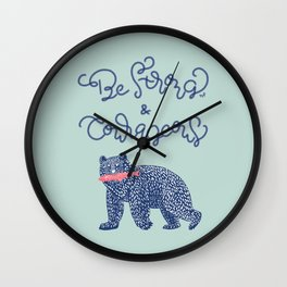 Be Strong and Courageous- Bear  Wall Clock