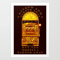 I Giveth - 056 Art Print