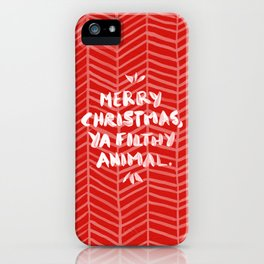 Merry Christmas, Ya Filthy Animal – Red iPhone Case