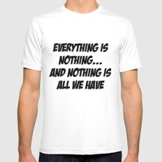 everything is nothing White Mens Fitted Tee MEDIUM