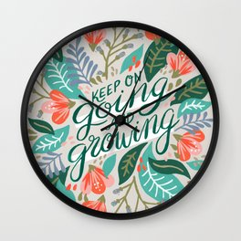 """Keep on Going and Growing"" inspired by Eliza Blank, The Sill Wall Clock"