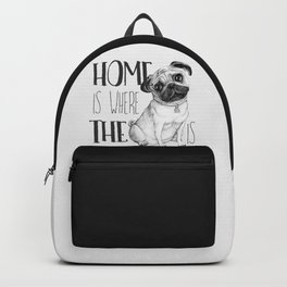 Home Is Where The Dog Is (Pug) White Backpack