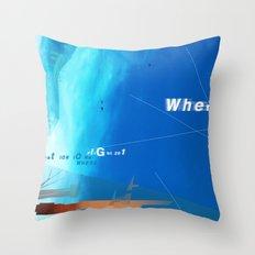 where? Throw Pillow