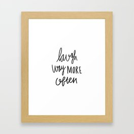 Laugh way more often - typography Framed Art Print