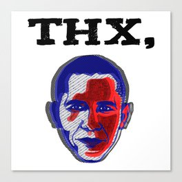 Thanks, Obama Canvas Print