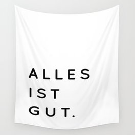 Alles ist Gut | Typography Minimalist Version Wall Tapestry