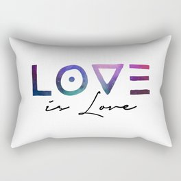 Love is love, is love. That's it! Rectangular Pillow
