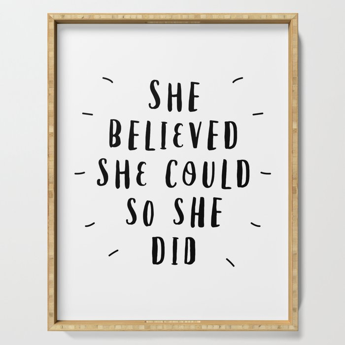 She Believed She Could So She Did Black And White Typography Poster