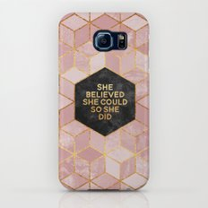 She believed she could so she did Galaxy S6 Slim Case
