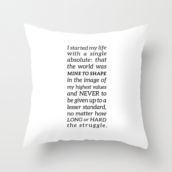 Single Absolute Ayn Rand Atlas Shrugged Quote Throw Pillow By Pier23