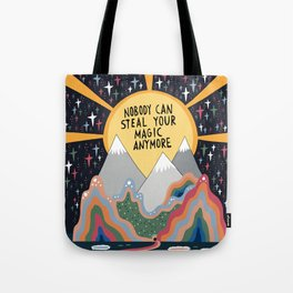 Nobody can steal your magic Tote Bag