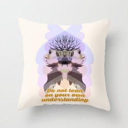 Do not lean on you own understanding Throw Pillow