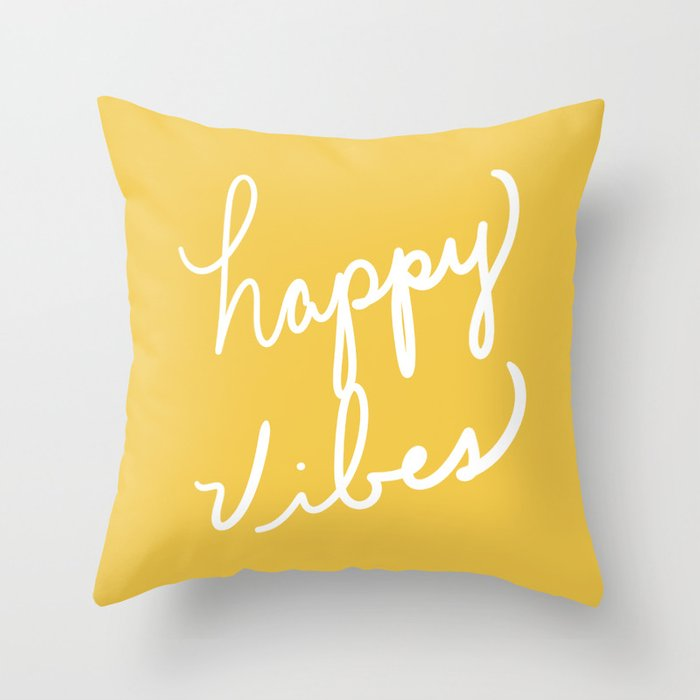 Happy Vibes Yellow Throw Pillow