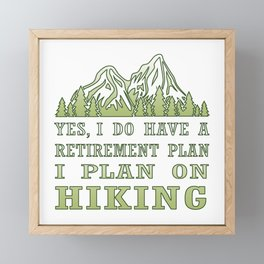 Plan on hiking Framed Mini Art Print