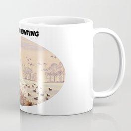 I LIKE DUCK HUNTING Coffee Mug