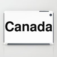 canada iPad Cases featuring Canada by linguistic94