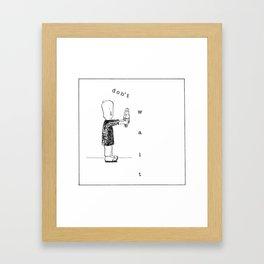 don't wait! Framed Art Print