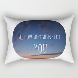 See how they Shine Rectangular Pillow