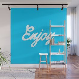 Enjoy the little things in life #eclecticart Wall Mural