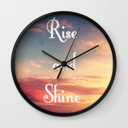 Rise and Shine 1 Wall Clock