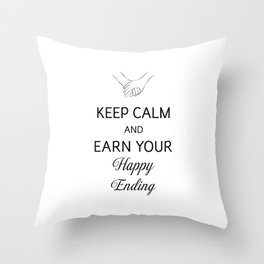 Earn Your Happy Ending [Black] Throw Pillow