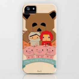 3 little pigs iPhone Case