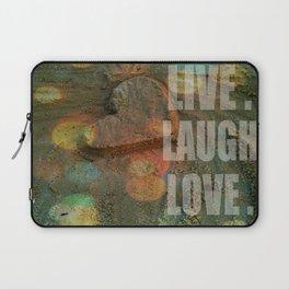 LIVE. LAUGH. LOVE. Laptop Sleeve