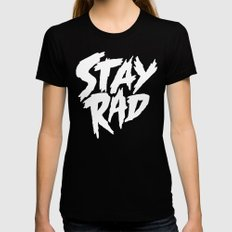 Stay Rad (on Black) Black Womens Fitted Tee LARGE
