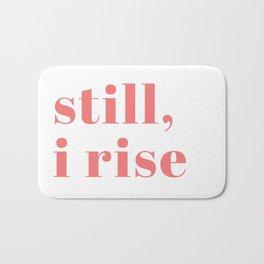 still I rise IX Bath Mat