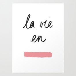 La Vie en Rose x Telma W. Art Print