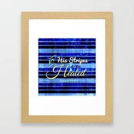 BY HIS STRIPES Colorful Blue Stripes Bible Scripture Fine Art Pattern Typography God Jesus Faith Framed Art Print