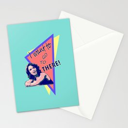 """""""I want to go to there!"""" (30 Rock) Stationery Cards"""