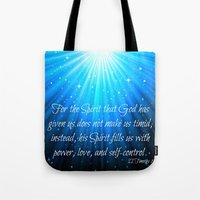 scripture Tote Bags featuring Scripture II Timothy 1:7  by bjscarrigan