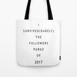Never forget 25/10/2017 Tote Bag