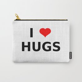 I LOVE HUGS Carry-All Pouch