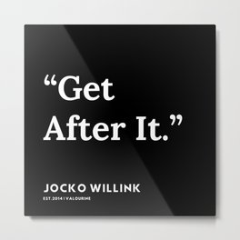 29| Jocko Willink Quotes | 191106 Metal Print
