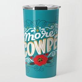 Sh*t People Say: More Cowbell Travel Mug