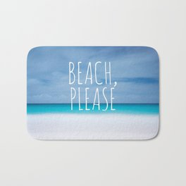 Beach please funny ocean coast photo hipster travel wanderlust quotation saying photograph Bath Mat