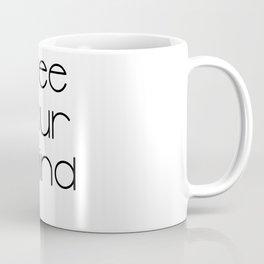 Free Your Mind (Black) T-Shirt Coffee Mug