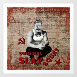 Original Slav Squat - Stalin Art Print