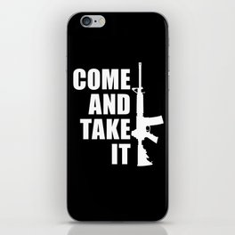 Come and Take it with AR-15 inverse iPhone Skin