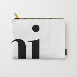 Hi Typography Carry-All Pouch